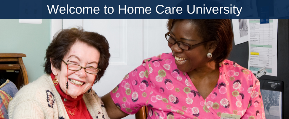 Welcome to Homecare University!