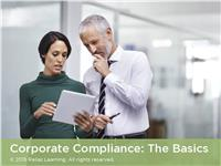 Corporate Compliance: The Basics