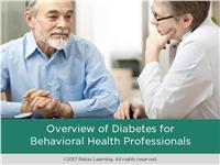 Overview of Diabetes for Behavioral Health Professionals