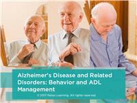 Alzheimer's Disease and Related Disorders: Behavior and ADL Management