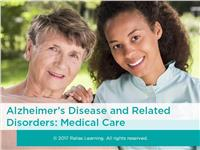 Alzheimer's Disease and Related Disorders: Medical Care