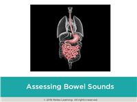 Rapid Review: Assessing Bowel Sounds