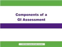 Rapid Review: Components of a GI Assessment